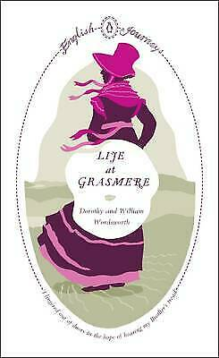 Life at Grasmere by Dorothy Wordsworth (Paperback) Book
