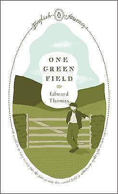 One Green Field by Edward Thomas (Paperback) Book