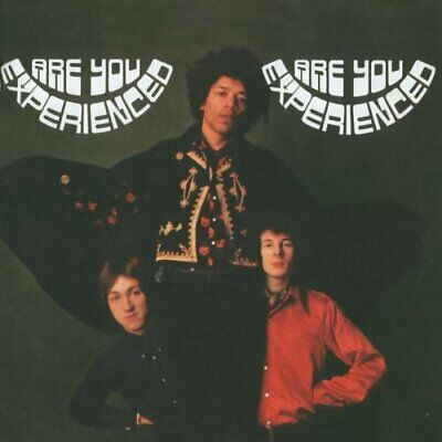 Are You Experienced.