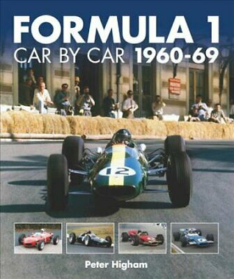 Formula 1: Car by Car 1960-69 by Peter Higham 9781910505182 | Brand New