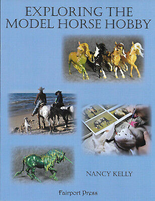 Exploring the Model Horse Hobby book--Breyer, Peter Stone, Hagen-Renaker & more!