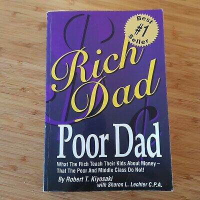 Rich Dad, Poor Dad: What the Rich Teach The... by Kiyosaki, Robert T. 0964385619