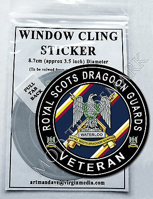 ROYAL SCOTS DRAGOON GUARDS - VETERAN, WINDOW CLING STICKER  8.7cm Diameter