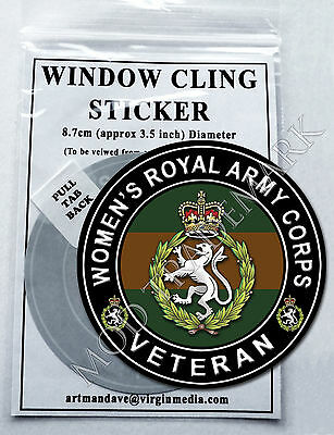 WOMEN'S ROYAL ARMY CORPS, VETERAN WINDOW CLING STICKER  8.7cm Diameter