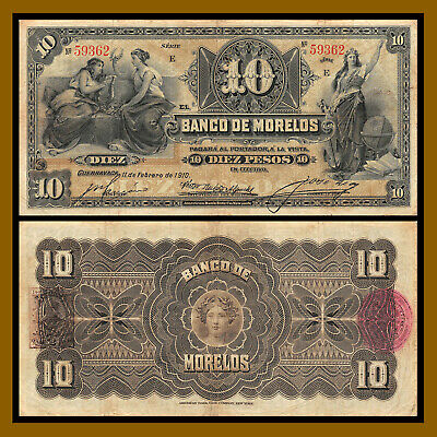 "Mexico 10 Pesos, 1910 P-S346b Bank of Morelos Serie ""E"" Cir"
