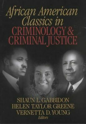 NEW African American Classics in Criminology and Criminal Justice By Shaun L. Ga