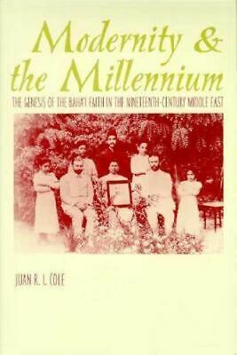 NEW Modernity and the Millennium By Juan Cole Paperback Free Shipping