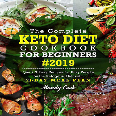 Keto Diet Complete Cookbook 21-Day For Beginners 2019 PDF EPUB MOBI KINDLE