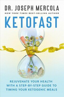 KetoFast Rejuvenate Your Health with a Step-by-Step Guide to Ti... 9781401956790