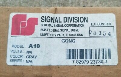 Federal Signal Division  A10 Gong (New/Surplus)
