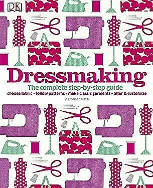 Dressmaking by Smith, Alison-ExLibrary