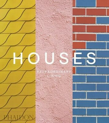 NEW Houses: Extraordinary Living By Editors Phaidon Hardcover Free Shipping