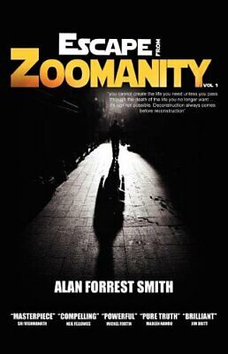 Escape From Zoomanity: 1 by Smith, Alan Forrest Book The Cheap Fast Free Post