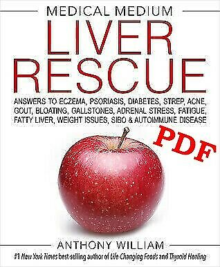 Medical Medium Liver  Rescue by Anthony William **P.D.F*eb.ook*