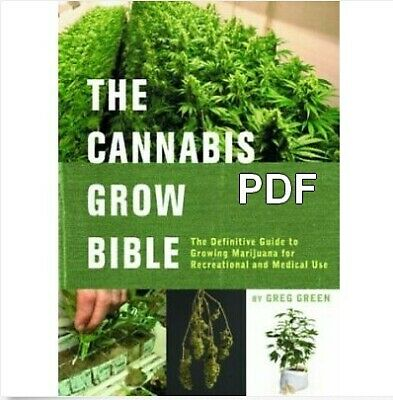 The Cannabis Grow Bible: The Definitive Guide to Growing Marijuana*P.D.F*(EB00K)