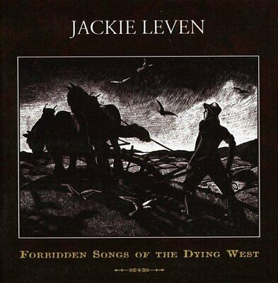 Jackie Leven - Forbidden Songs Of The Dying West - Jackie Leven CD 0AVG The The