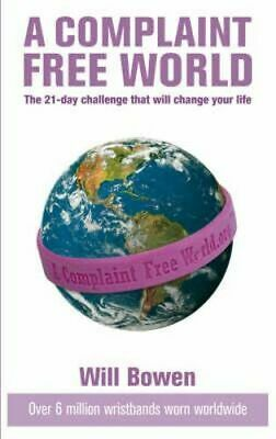 NEW Complaint Free World, A By Bowen, Will Paperback Free Shipping
