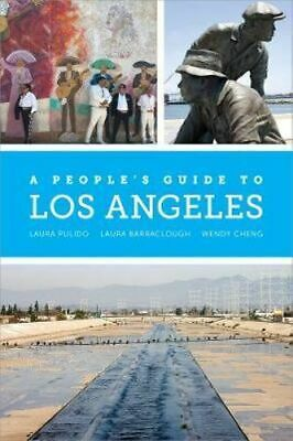 NEW A People's Guide to Los Angeles By Laura Pulido Paperback Free Shipping
