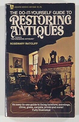 1971 DO-IT-YOURSELF GUIDE TO RESTORING ANTIQUES furniture refinishing repair