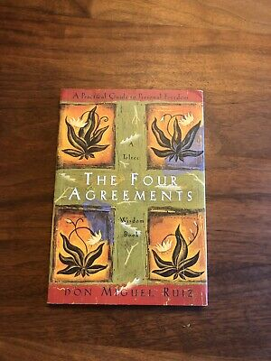 The Four Agreements by Don Miguel Ruiz: A Practical Guide to Personal Freedom.