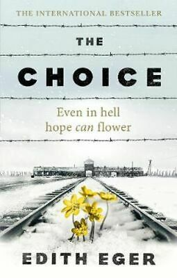 NEW The Choice By Edith Eger Paperback Free Shipping
