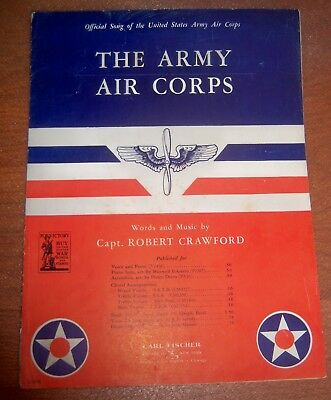 The ARMY AIR CORPS WWII 1942 THE United States Sheet Music Buy War Bonds