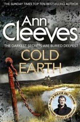Cold Earth by Ann Cleeves 9781447278221 | Brand New | Free UK Shipping