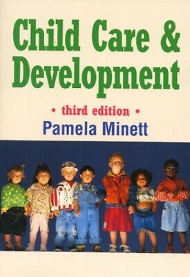 Child Care and Development  Third Edition by Minett, Pamela Paperback Book The