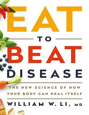 Eat to Beat Disease 2019 by William W Li (E-B0K&AUDI0B00K||E-MAILED) #20