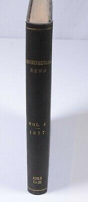 Antique 1878 Hard Cover Book  Volume 4  ENGINEERING NEWS 1877 BOUND MAGAZINE