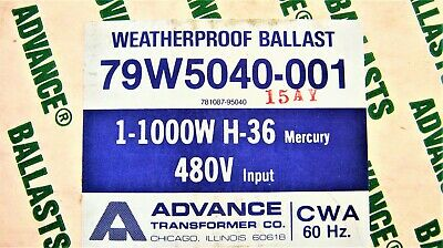 ADVANCE BALLAST 79W5040-001, 1-1000W H-36, 480V 60Hz, 781087-95040, NEW in BOX