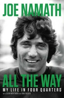 All the Way: My Life in Four Quarters [New Books] Hardcover