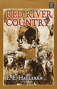 Red River Country by Halleran, E. E.-ExLibrary