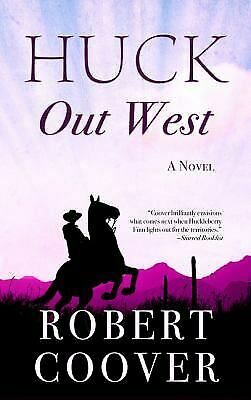 Huck Out West (Wheeler Large Print Western) by Coover, Robert