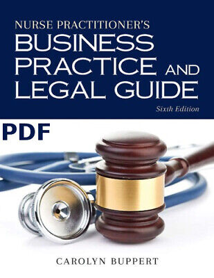 Nurse practitioner's business practice and legal guide 6th Edition*(P.D.F)EB.OOK