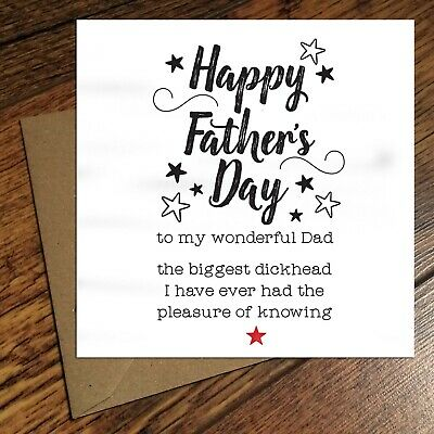 FUNNY FATHER'S DAY CARD biggest dickh*ad rude naughty humour joke dad silly F33