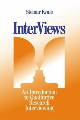 InterViews : An Introduction to Qualitative Research Interviewing-ExLibrary