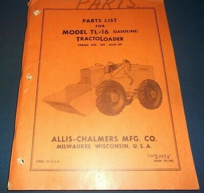 ALLIS-CHALMERS PARTS LIST Book Manual For Tractor Loader Model TL-16