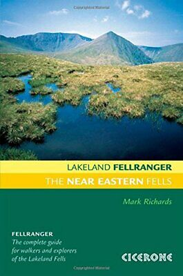 The Near Eastern Fells: Walking Guide to the Lake ... by Mark Richards Paperback