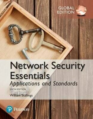 Network Security Essentials: Applications and Standards, Global... 9781292154855