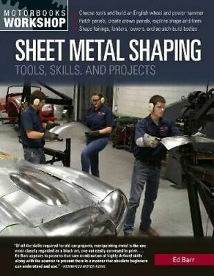 NEW Sheet Metal Shaping By Ed Barr Paperback Free Shipping