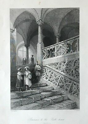 """Orig.-Stahlstich: """"Staircase to the Rath-House - Ratisbon"""", E.Challis, um 1850"""