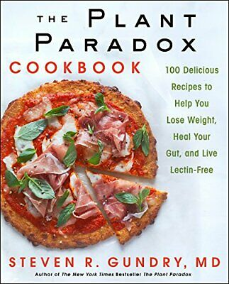 The Plant Paradox Cookbook by Steven R. Gundry (2018, P.D.F) Email Fast Delivery
