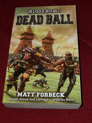 Blood Bowl : Dead Ball by Matt Forbeck (2005, Pb) Black Library miniatures game