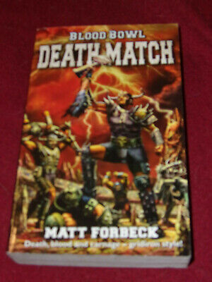 Blood Bowl : Death Match by Matt Forbeck (2006 Pb) Black Library miniatures game