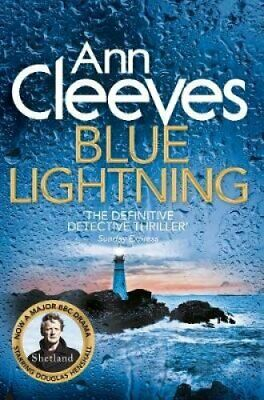Blue Lightning by Ann Cleeves 9781447274476 | Brand New | Free UK Shipping