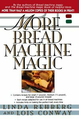 More Bread Machine Magic by Conway, Lois Book The Fast Free Shipping