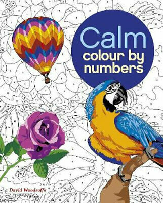 NEW Calm Colour by Numbers By Arcturus Publishing Paperback Free Shipping