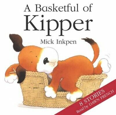 Kipper: Basketful of Kipper 8 Stories by Mick Inkpen 9781840326918 | Brand New