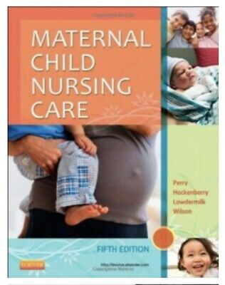 Maternal Child Nursing Care, Fifth Edition (TEST BANK) PDF